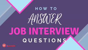 how to answer job interview questions 1
