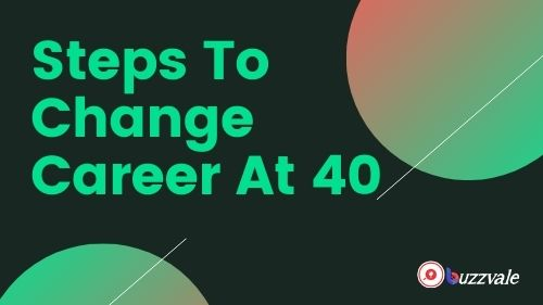 steps to change career at 40