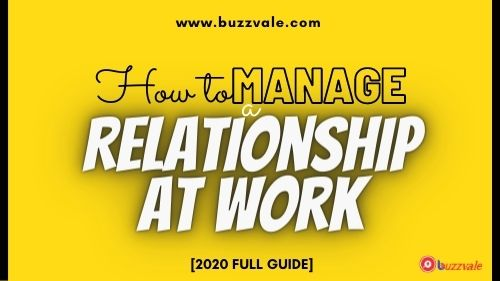 how to manage relationship at work