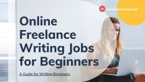 online freelance writing jobs for beginners